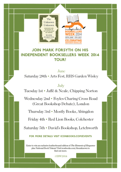 Join Mark Forsyth on his Independent Booksellers Week tour!